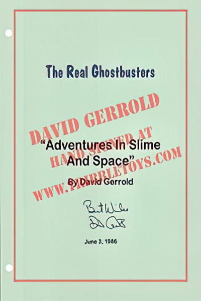 "The Real Ghostbusters ""Adventures in Slime and Space"" Script"