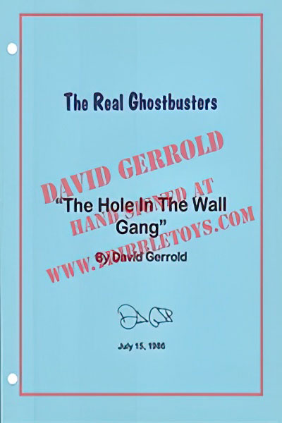 "The Real Ghostbusters ""The Hole in the Wall Gang"" Script"