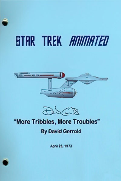"Star Trek: The Animated Series ""More Tribbles, More Troubles"" Script"